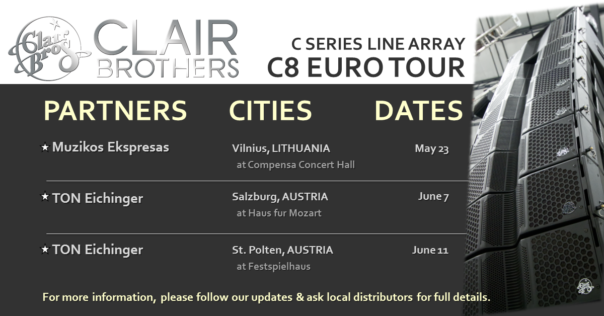 Clair Brothers C8 DEMO EURO TOUR Schedule Updated May 17 2018